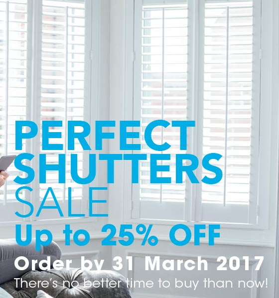 PERFECT SHUTTERS SALE - SAVE UP TO 25% OFF