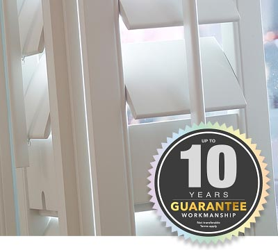 Perfect Shutters include a 10 year Workmanship Guarantee